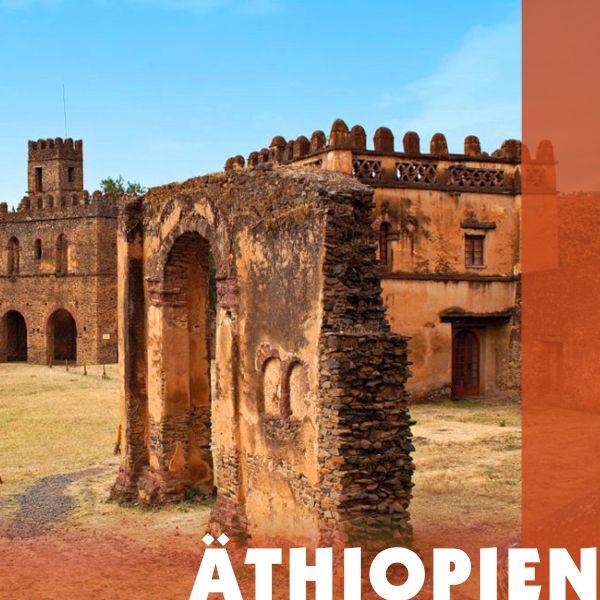 Reiseziel Äthiopien - Iwanowskis Reisen