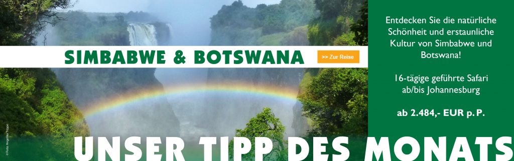 Iwanowskis Reisen - Tipp des Monats - Simbabwe & Botswana Safari